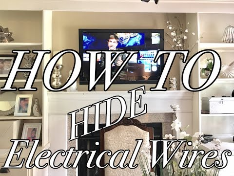HOW TO Hide Electrical Wires