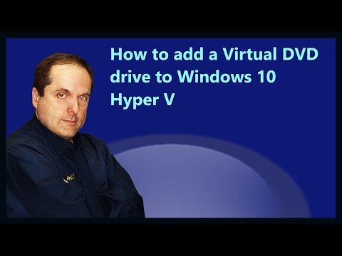 How to add a Virtual DVD drive to Windows 10 Hyper V