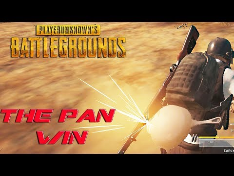 The Pan Win! : Playerunknown's Battlegrounds (Duo/Solo)