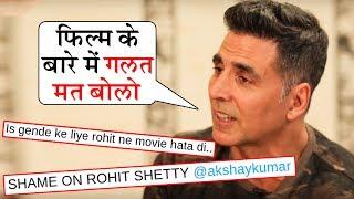 Akshay Kumar ANGRY Reaction On Fans INSULTING Rohit Shetty For Sooryavanshi