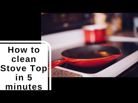 How to clean Stove Top in 5 minutes?
