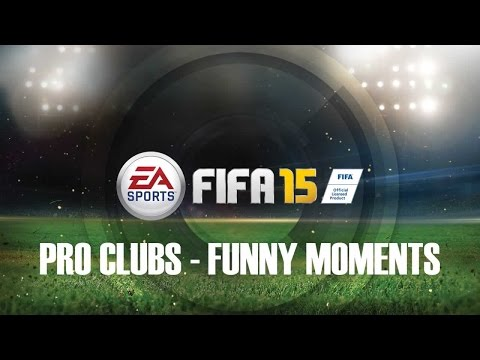FIFA 15 | Pro Clubs | Funny Moments