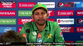 Sarfraz Ahmed - Post Match Press Conference, Pakistan vs South Africa Match 7, June 7, 2017