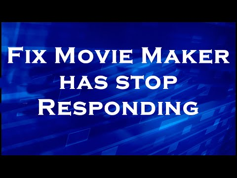 Solve Movie maker has stop working