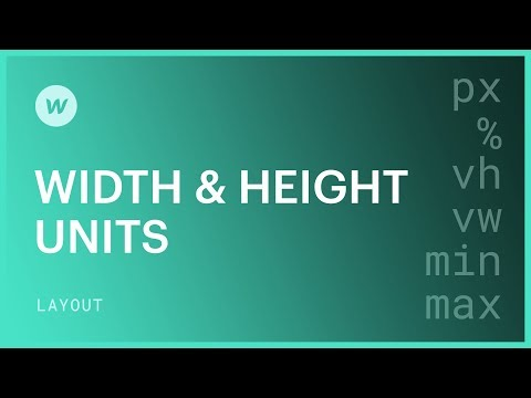 Width and height units (px, %, vh, vw) - Webflow CSS tutorial
