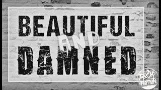 The Beautiful & Damned   G Eazy ft  Zoe Nash Lyrics Video