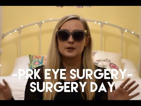 PRK LASER EYE SURGERY 2016 - SURGERY DAY AND RECOVERY