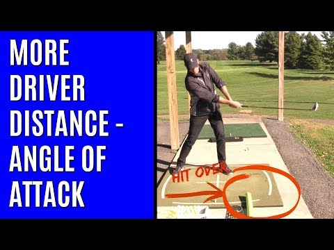 GOLF: More Driver Distance - Angle Of Attack