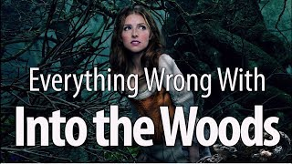 Everything Wrong With Into The Woods In Fairy Tale Minutes
