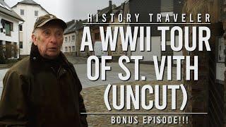 A WWII Tour of St. Vith (Uncut) | History Traveler Bonus Episode