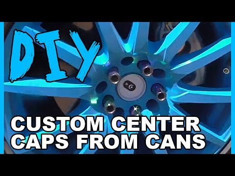 How to Make Custom Center Caps from Cans!