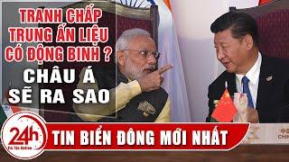 Có Phải Trung Quốc gây hấn với Ấn Độ ? Điều Gì sẽ xẩy ra ? Câu chuyện quốc tế mối quan hệ Trung - Ấn