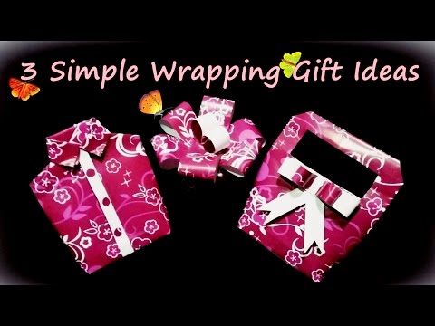 3 SIMPLE GIFT WRAPPING IDEAS