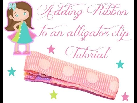 Adding Ribbon to an Alligator Clip Tutorial By ShirtsandTutus.com