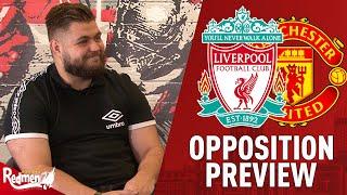 Liverpool v Manchester United | Opposition Preview w/ Stretford Paddock
