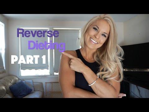 Reverse Dieting - Increasing Macros & Staying Lean | Part 1