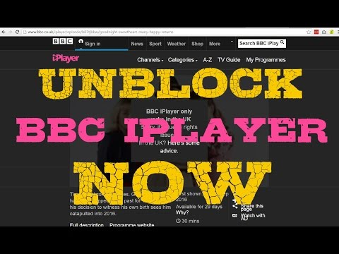 Unblock BBC iPlayer HOW-TO Tutorial Guide by UnblockUsNow.com