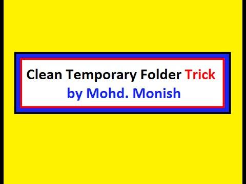 1  Clean Temp Folder using a Trick