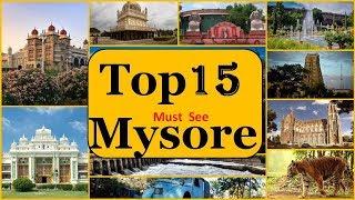 Mysore Tourism | Famous 15 Places to Visit in Mysore Tour