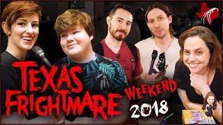 Texas Frightmare Weekend 2018 ft. FoundFlix