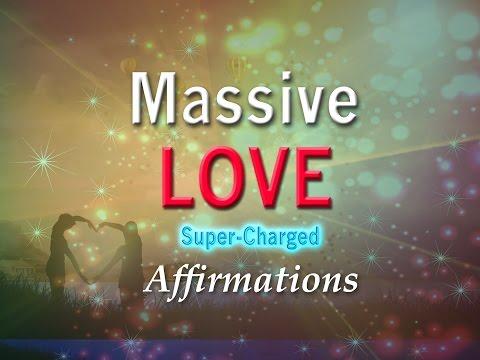 Massive Love - Love Rejuvenates Me - I Give Massive LOVE - Affirmations