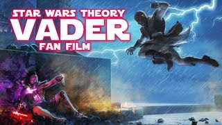 Download Star Wars Theory VADER FAN FILM Review Video