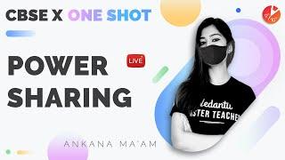 Power Sharing in One Shot | CBSE Class 10 Civics/Political Science (SST) | Board 2022 | Vedantu
