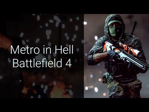 Metro in Hell - Battlefield 4
