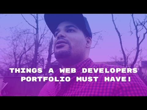 5 Things a Web Developers Portfolio Must Have to be Hired