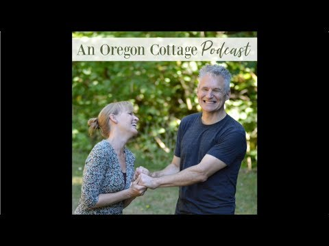 Announcing: An Oregon Cottage Podcast