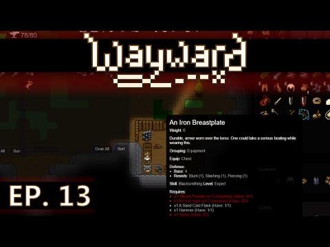 ★ Wayward gameplay - Ep 13 - Making iron ingots - early access / Steam (let's play) beta 2.0