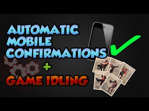 2016 Tutorial - Automatic Mobile Confirmations + Game Idling [SteamBot]