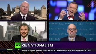 CrossTalk: RE: NATIONALISM