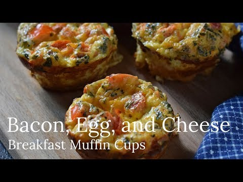 Bacon, Egg, and Cheese Breakfast Muffin Cups