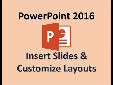 PowerPoint 2016 - Add New Slides and Change Slide Layouts