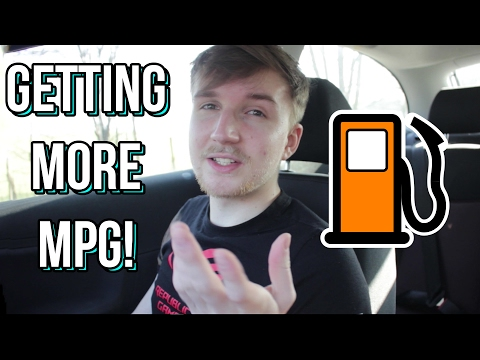 How to get better Fuel Consumption! - Increasing your Car's MPG
