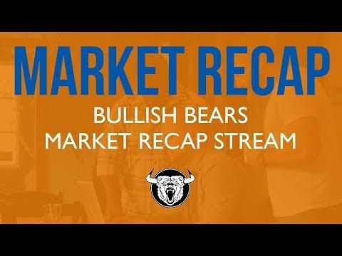 Stock Market Live - Bullish Bears Stock Market Recap 6-1-18