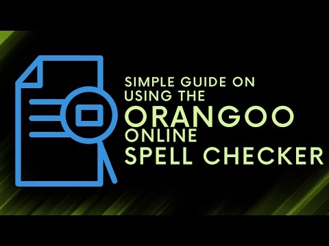 Simple Guide on Using the Orangoo Online Spell Checker