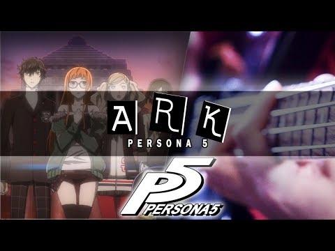 Persona 5 - Ark Cover | Mohmega
