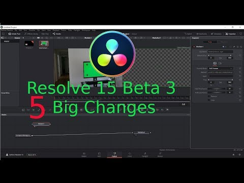 Resolve 15 Beta 3   5 Big Changes