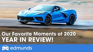 Our Favorite Moments of 2020 | Edmunds Automotive Year in Review | Best moments & best cars of 2020