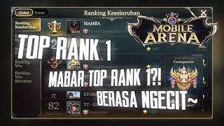 Mobile Arena - MABAR TOP RANK 1!  ROAD TO TOP 50 GAMEPLAY!