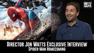 Director Jon Watts Exclusive Movie Interview Spider man Homecoming