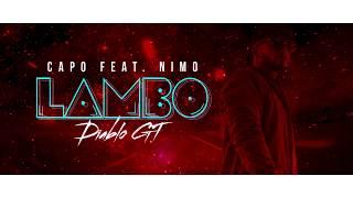 Download CAPO – Lambo Diablo GT feat. Nimo (prod. Von SOTT & Veteran & Zeeko) [Official Audio]