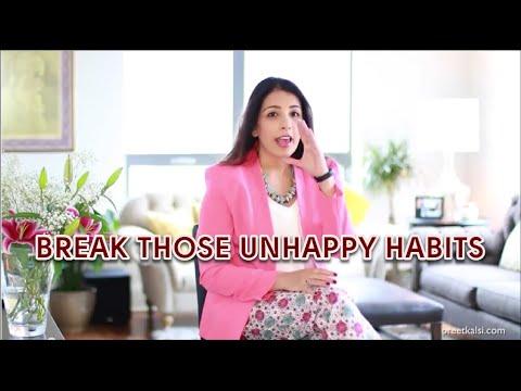 Break Those Unhappy Habits