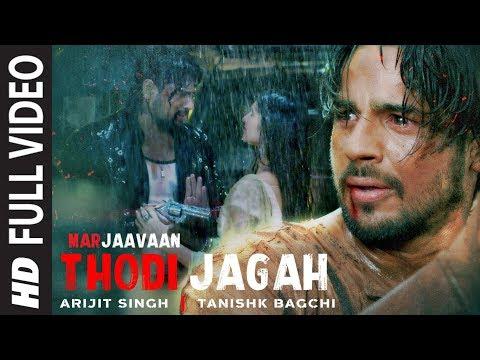 Xxx Mp4 Thodi Jagah Full Video Marjaavaan Riteish D Sidharth M Tara S Arijit Singh Tanishk Bagchi 3gp Sex