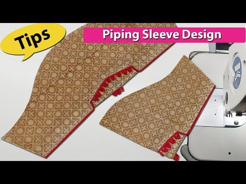 Sleeve design cutting andstitching with piping and dori (loop) knot