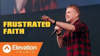 Download Frustrated Faith | Pastor Jeremy Foster Video