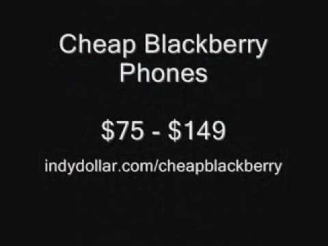 Cheap Blackberry Phones Without Contract: $75 - $149