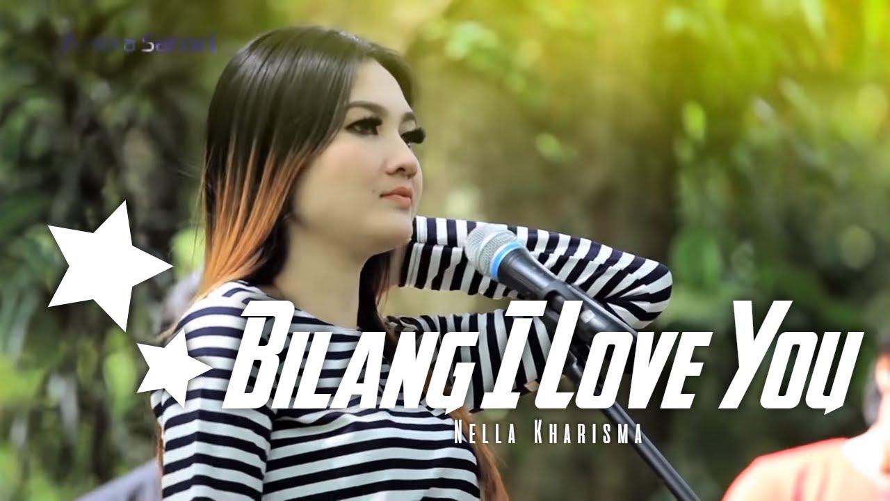 Nella Kharisma - Bilang I Love You